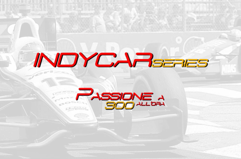 Indycar 2015, Long Beach, continua il dominio Penske nelle FP3