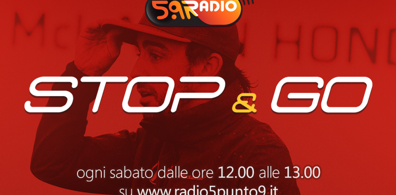 """<span class=""""entry-title-primary"""">""""Stop&Go"""" live sabato 11 marzo alle ore 12.00 su Radio 5.9</span> <span class=""""entry-subtitle"""">La trasmissione di Passione a 300 all'ora in diretta fino alle 13</span>"""