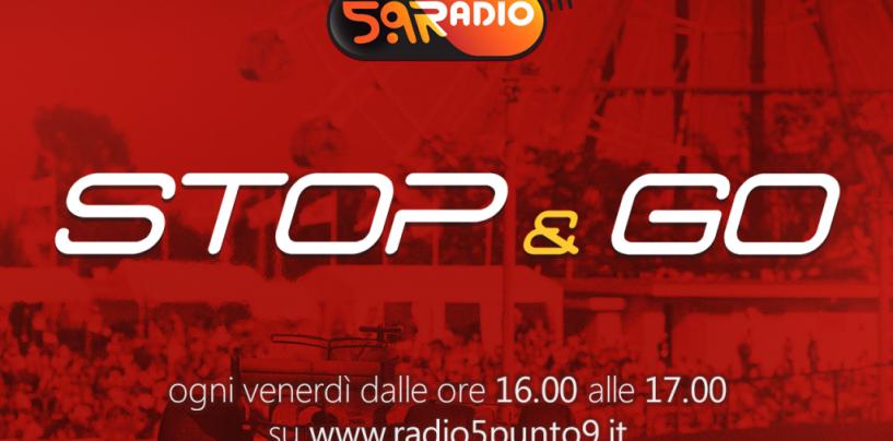 """<span class=""""entry-title-primary"""">""""Stop&Go"""" live venerdì 13 ottobre alle ore 16.00 su Radio 5.9</span> <span class=""""entry-subtitle"""">La trasmissione di Passione a 300 all'ora in diretta fino alle 17</span>"""