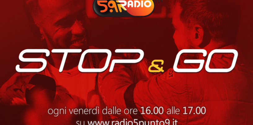"""<span class=""""entry-title-primary"""">""""Stop&Go"""" live venerdì 3 agosto alle ore 16.00 su Radio 5.9</span> <span class=""""entry-subtitle"""">La trasmissione di P300 in diretta fino alle 17</span>"""