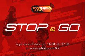 """""""Stop&Go"""" live venerdì 21 settembre alle ore 16.00 su Radio 5.9"""