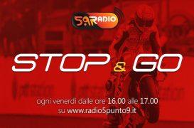 """""""Stop&Go"""" live venerdì 12 ottobre alle ore 16.00 su Radio 5.9"""