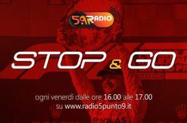 """Stop&Go"" live venerdì 22 marzo alle ore 16:00 su Radio 5.9"