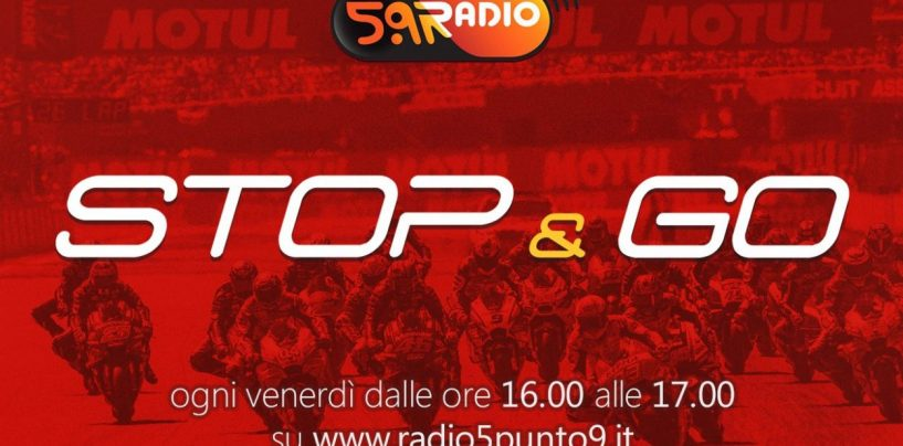 """<span class=""""entry-title-primary"""">""""Stop&Go"""" live venerdì 28 giugno alle ore 16:00 su Radio 5.9</span> <span class=""""entry-subtitle"""">La trasmissione di P300 in diretta fino alle 17</span>"""
